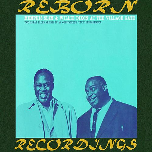Memphis Slim and Willie Dixon at the Village Gate (HD Remastered) by Memphis Slim