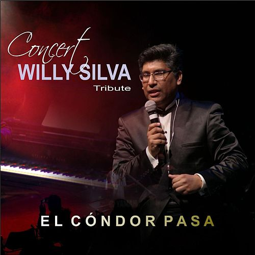 El Cóndor Pasa (Live) de Willy Silva