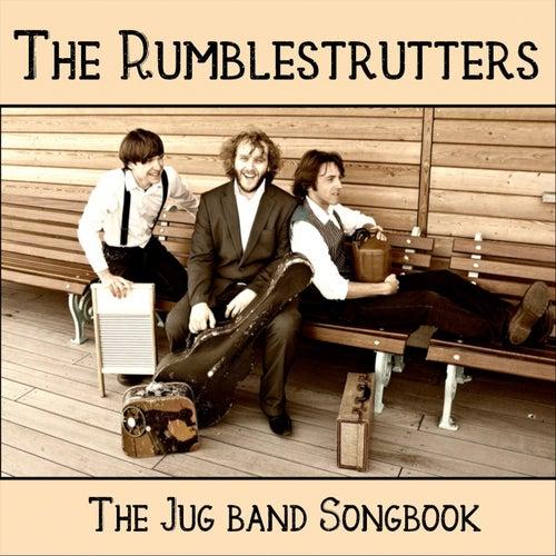 The Jug Band Songbook de The Rumblestrutters