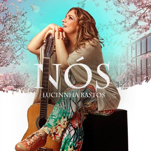 Nós von Lucinnha Bastos