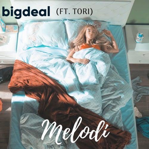 Melodi by Big Deal