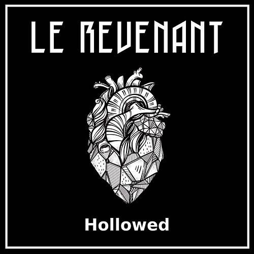 Hollowed by Le Revenant