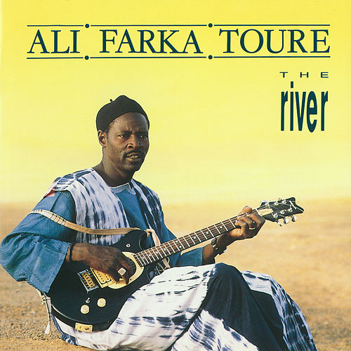 The River by Ali Farka Toure