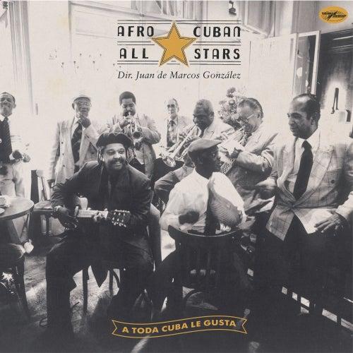 A Toda Cuba Le Gusta de Afro-Cuban All Stars