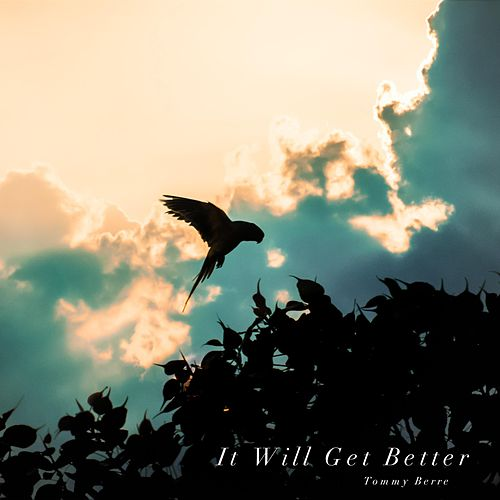 It Will Get Better de Tommy Berre