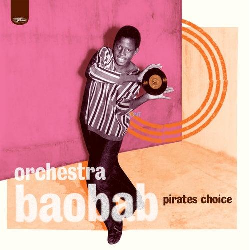 Pirates Choice de Orchestra Baobab