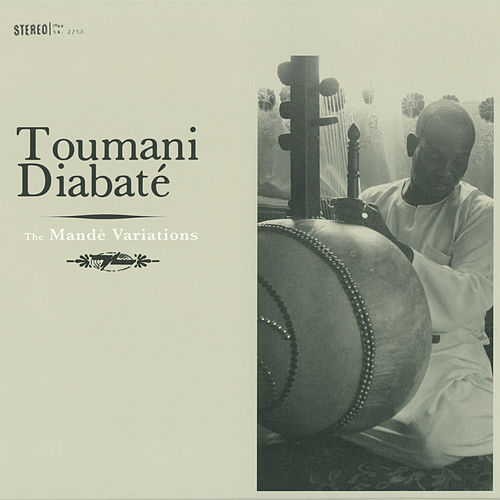 The Mandé Variations by Toumani Diabaté