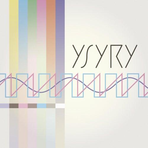 Ysyry by Ysyry