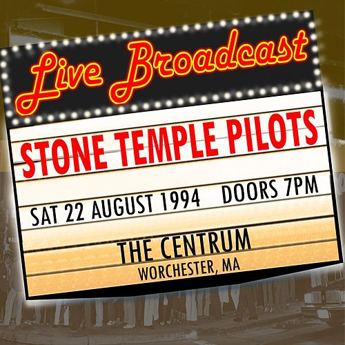 Live Broadcast - 22nd august 1994  The Centrum de Stone Temple Pilots