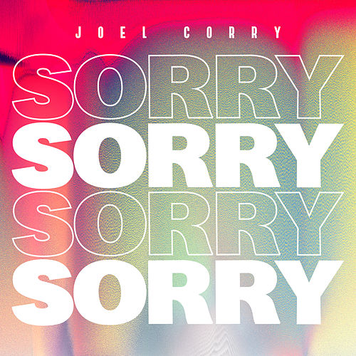 Sorry by Joel Corry