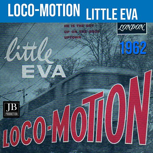 Loco-motion (1962) di Little Eva