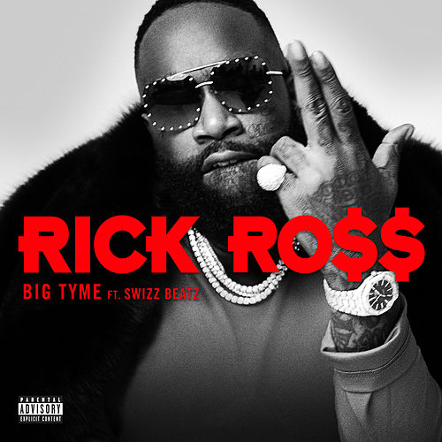 BIG TYME (feat. Swizz Beatz) de Rick Ross