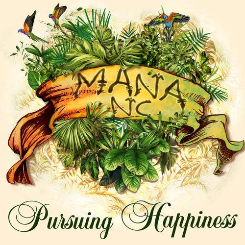Pursuing Happiness de Mana