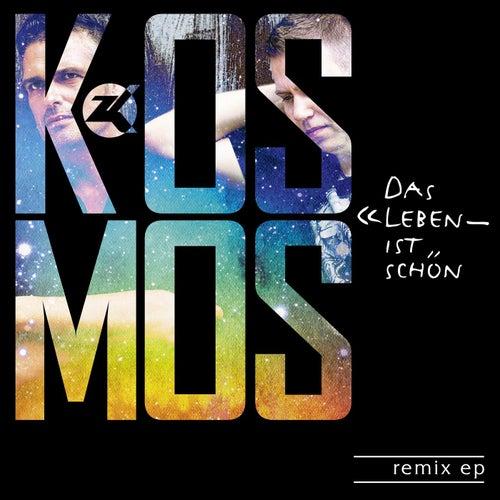 Das Leben Ist Schön Remix EP de Kosmos