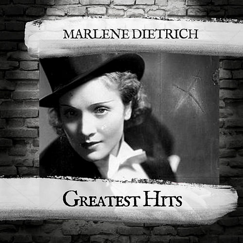 Greatest Hits by Marlene Dietrich