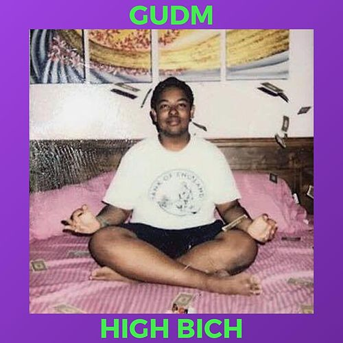 High Bich by Gudm