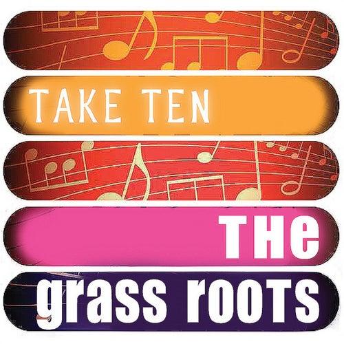 The Grass Roots: Take Ten de Grass Roots
