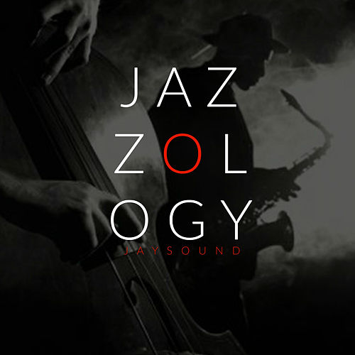 Jazzology by Jay Sound