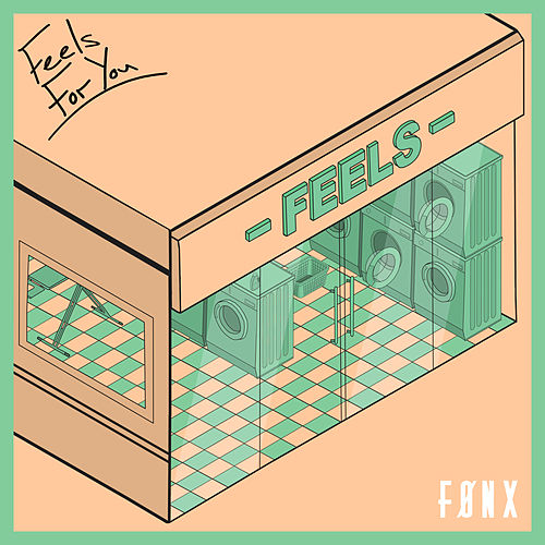 Feels For You von Fønx