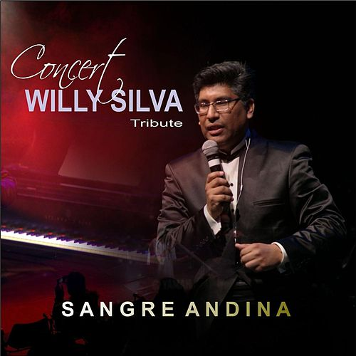 Sangre Andina (En Vivo) de Willy Silva