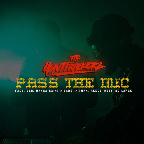 Pass the Mic de The HeavyTrackerz