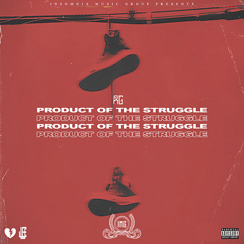 Product Of The Struggle von R G