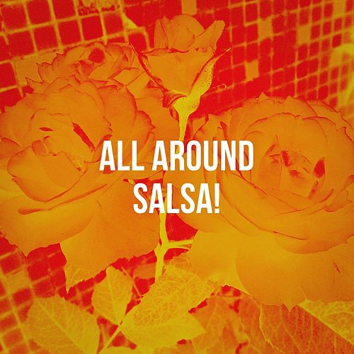 All Around Salsa! de Various Artists
