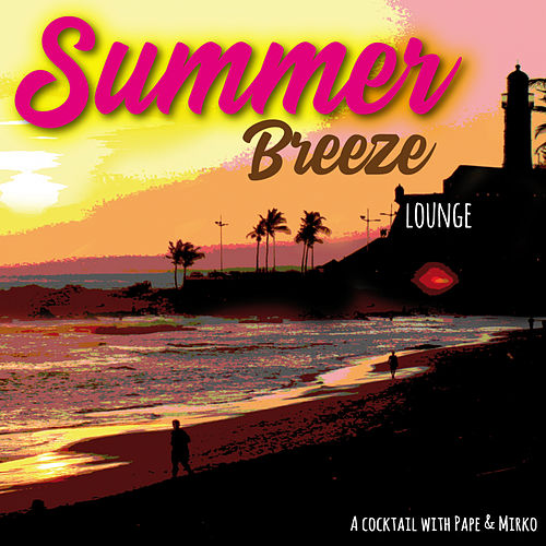 Summer Breeze de Various