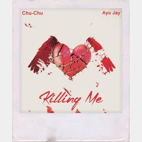 Killing Me von Chu-Chu