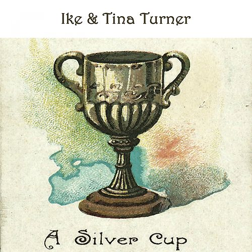 A Silver Cup de Ike and Tina Turner