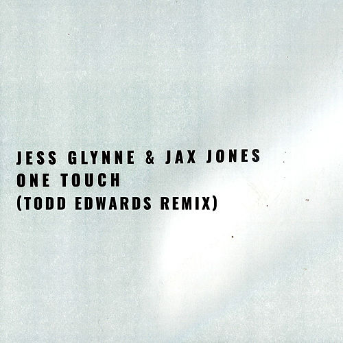 One Touch (Todd Edwards Remix) van Jess Glynne