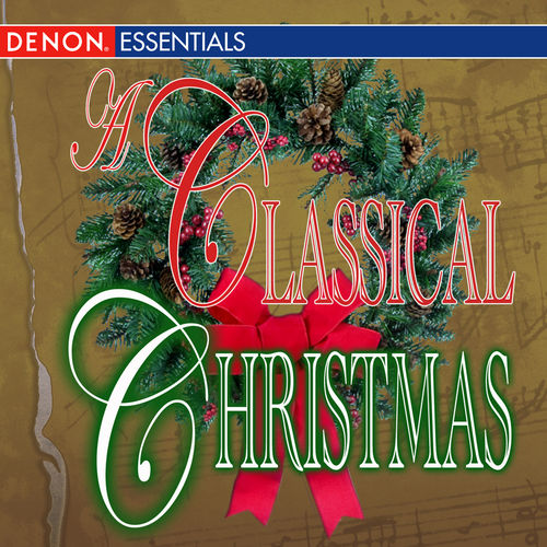 A Classical Christmas - 50 Christmas Favorites by Various Artists