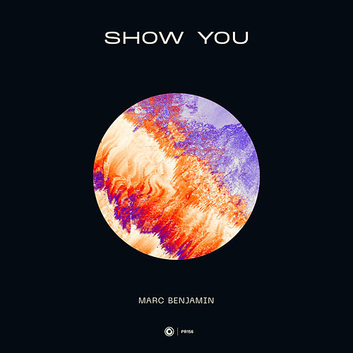 Show You by Marc Benjamin