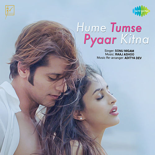 Hume Tumse Pyaar Kitna (From 'Hume Tumse Pyaar Kitna') - Single de Sonu Nigam