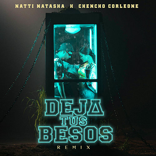 Deja Tus Besos (Remix) de Natti Natasha