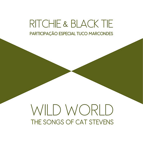 Wild World: The Songs of Cat Stevens de Ritchie