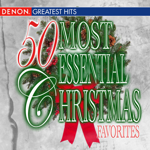 50 Most Essential Christmas by Various Artists