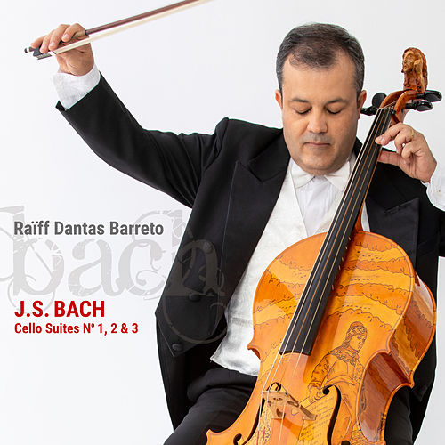 J. S. Bach: Cello Suites No. 1, 2 & 3 de Raïff Dantas Barreto