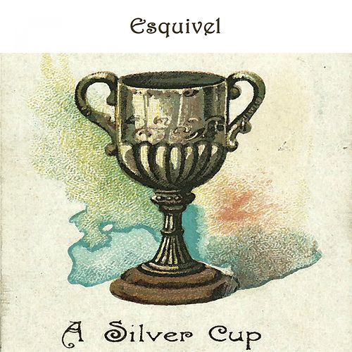 A Silver Cup by Esquivel