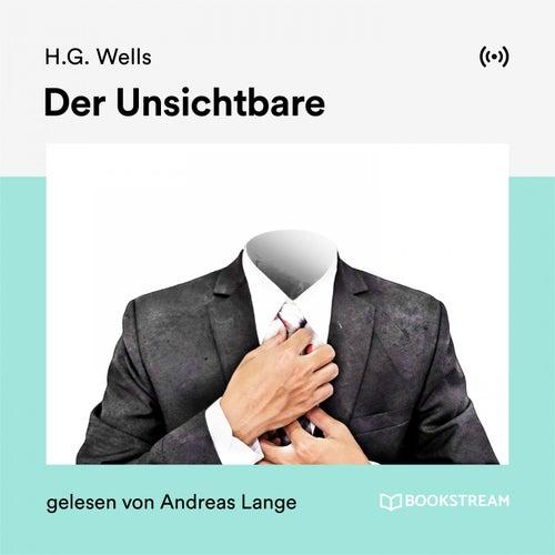 Der Unsichtbare von H.G. Wells