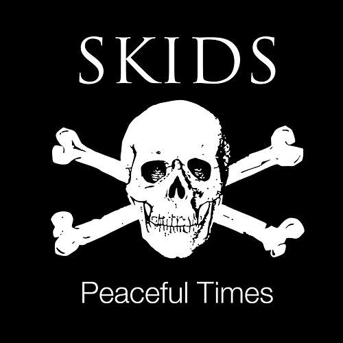 Peaceful Times von The Skids