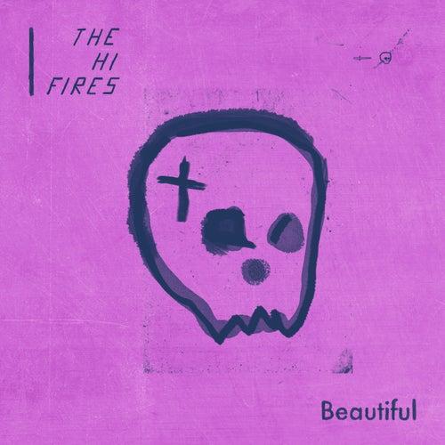 Beautiful von The Hi-Fires