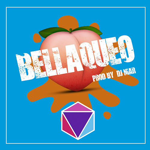 Bellaqueo by DJ Niar