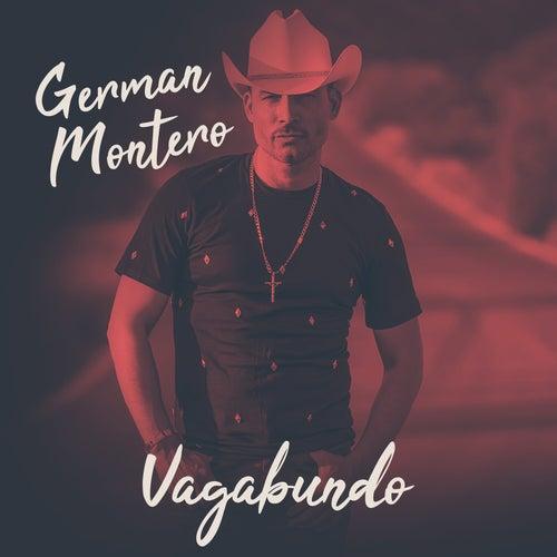 Vagabundo by Germán Montero