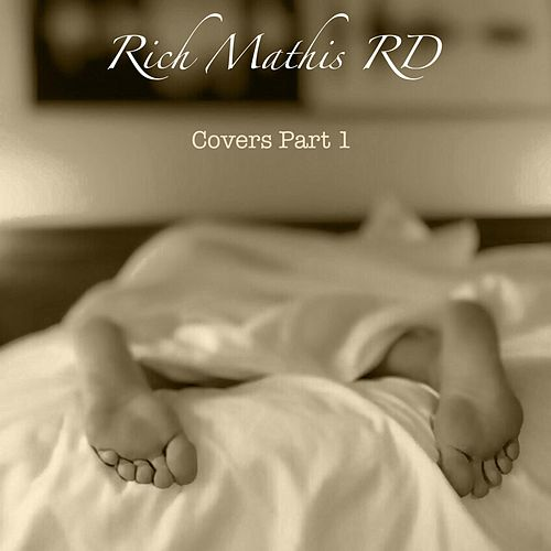 Covers, Pt. 1 de Rich Mathis Rd