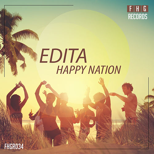 Happy Nation by Edita