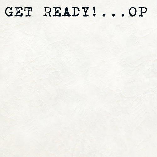Op by Get Ready!