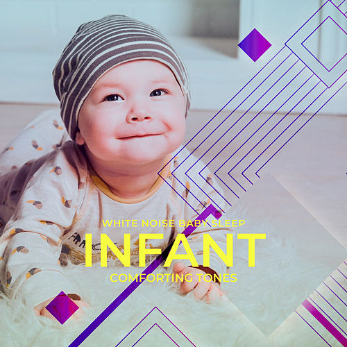 Infant Comforting Tones by Various Artists