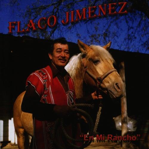 En Mi Rancho de Flaco Jimenez