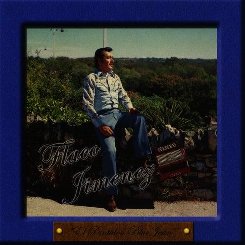 El Pantalon Blue Jean de Flaco Jimenez